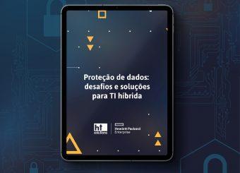 Proteção de dados: os desafios da TI híbrida